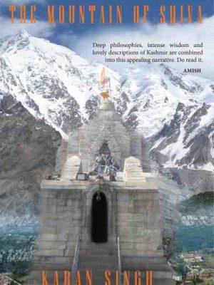 The Mountain of Shiva by Karan Singh