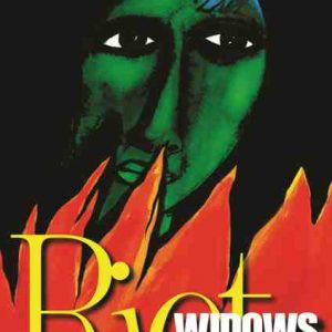 Riot Widows by A. M. Basheer Riot Widows by A. M. Basheer