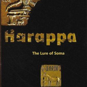 Harappa The Lure of Soma by Shankar Kashyap