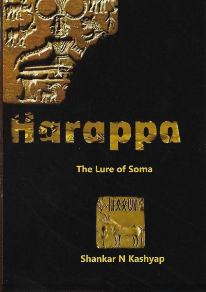 Harappa The Lure of Soma by Shankar Kashyap