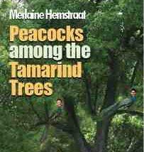 Peacocks Among the Tamarind Trees by Merlaine Hemstraat