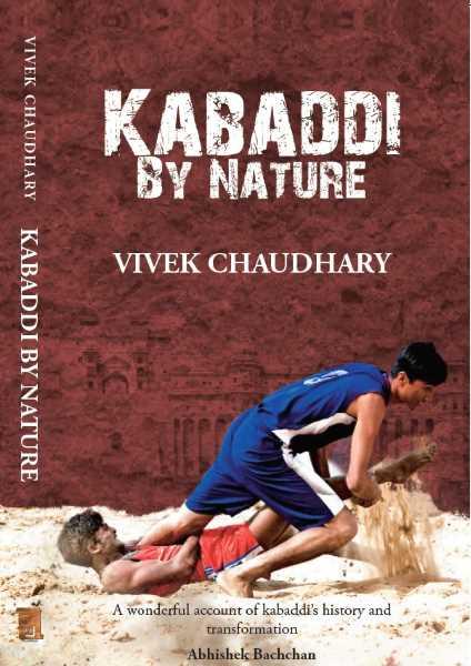 Kabaddi by Nature by Vivek Chaudhary