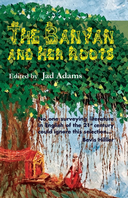 THE BANYAN AND HER ROOTS